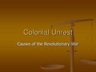 Colonial Unrest