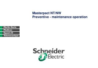Masterpact NT/NW Preventive - maintenance operation