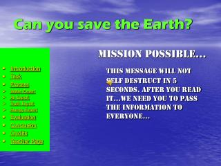 Can you save the Earth?