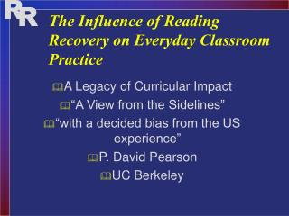 The Influence of Reading Recovery on Everyday Classroom Practice