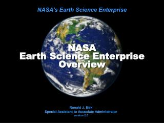 NASA  Earth Science Enterprise Overview
