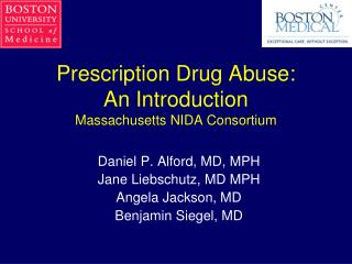 Prescription Drug Abuse:  An Introduction Massachusetts NIDA Consortium