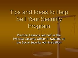Tips and Ideas to Help Sell Your Security Program