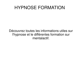 HYPNOSE FORMATION
