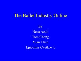 The Ballet Industry Online