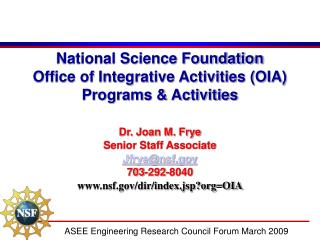 National Science Foundation Office of Integrative Activities (OIA) Programs & Activities