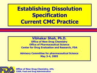 Establishing Dissolution Specification  Current CMC Practice