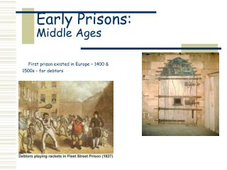 Early Prisons: Middle Ages