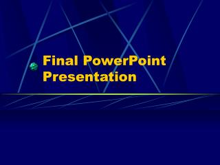 Final PowerPoint Presentation