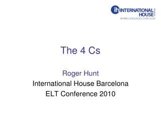 The 4 Cs