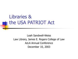 Libraries & the USA PATRIOT Act
