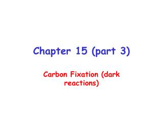 Chapter 15 part 3