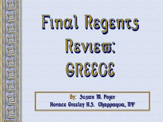 Final Regents Review: GREECE