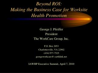 Beyond ROI: Making the Business Case for Worksite Health Promotion