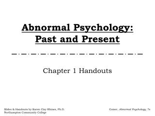 Abnormal Psychology: Past and Present