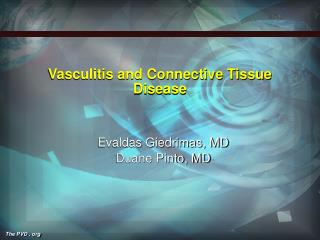 Vasculitis and Connective Tissue Disease