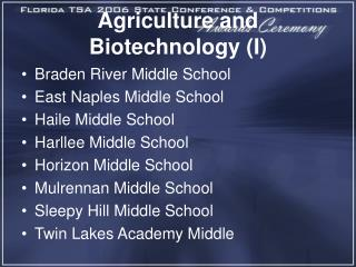 Agriculture and Biotechnology (I)