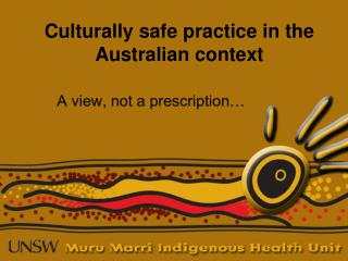 Culturally safe practice in the Australian context
