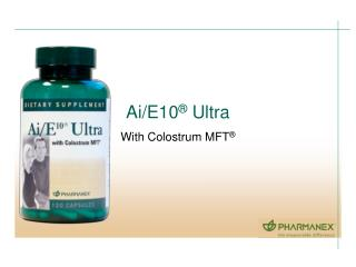 With Colostrum MFT