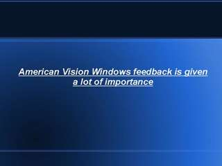 American Vision Windows feedback