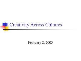 Creativity Across Cultures
