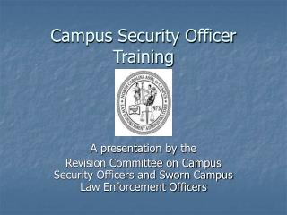 Campus Security Officer Training