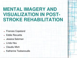 MENTAL IMAGERY AND VISUALIZATION IN POST-STROKE REHABILITATION