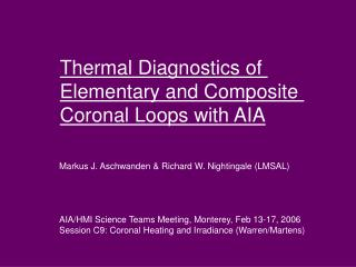 Thermal Diagnostics of  Elementary and Composite  Coronal Loops with AIA
