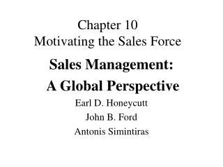 Chapter 10 Motivating the Sales Force