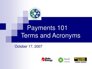 Payments 101        Terms and Acronyms