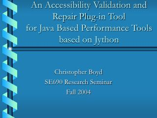An Accessibility Validation and Repair Plug-in Tool for Java ...