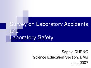 Survey on Laboratory Accidents and  Laboratory Safety