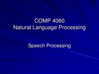COMP 4060  Natural Language Processing