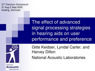 The effect of advanced signal processing strategies in hearing aids on user performance and preference