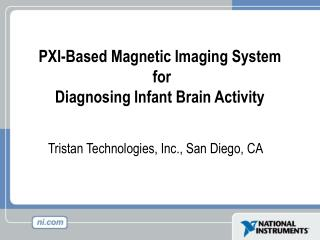 PXI-Based Magnetic Imaging System  for  Diagnosing Infant Brain Activity