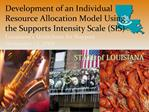 Development of an Individual Resource Allocation Model Using the Supports Intensity Scale SIS