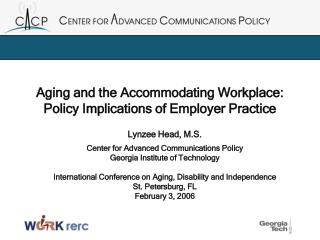 Aging and the Accommodating Workplace: Policy Implications of Employer Practice