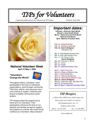 TIPs for Volunteers A quarterly publication for the Volunteers of TIP Hospice                              February- Apr