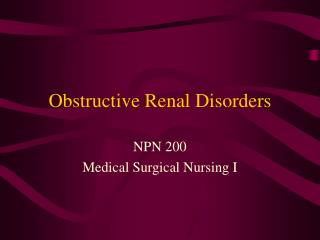 Obstructive Renal Disorders