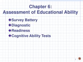 Chapter 6:  Assessment of Educational Ability
