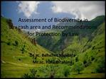 Assessment of Biodiversity in Dragash area and Recommendations for Protection by Law