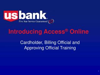 Introducing Access ®  Online