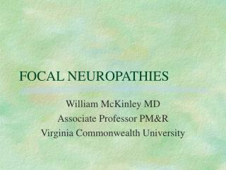 FOCAL NEUROPATHIES