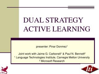 DUAL STRATEGY ACTIVE LEARNING