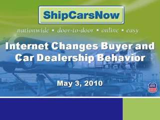 Internet Changes Buyer and Car Dealership Behavior