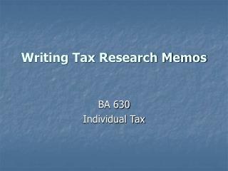 Writing Tax Research Memos