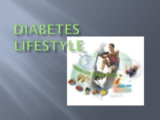 Diabetes Lifestyle - What it is?
