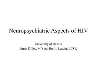 Neuropsychiatric Aspects of HIV