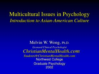 Multicultural Issues in Psychology Introduction to Asian-American Culture