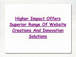 Internet Marketing Solutions by Higher Impact Inc.